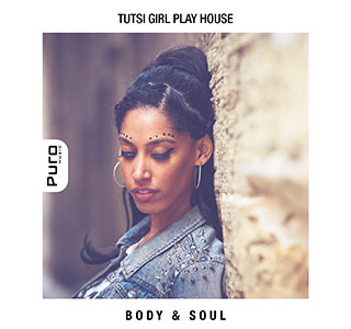 Body & Soul by Tutsi Girl Play House