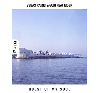 Guest of my Soul by  Sebas Ramis & Guri ft Eider