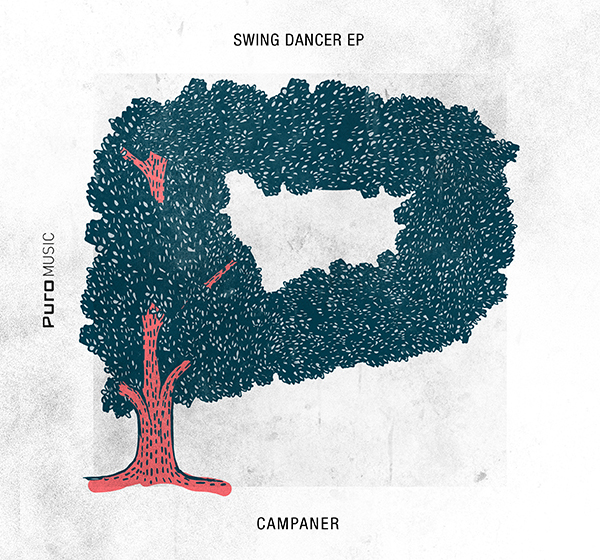 Campaner - Swing Dancer EP