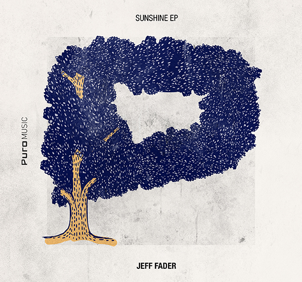 Jeff Fader - Sunshine Ep